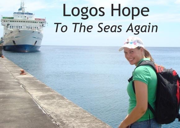 Logos Hope: To The Seas Again