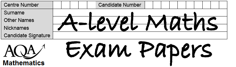 A-level Maths and Further Maths Exam Papers